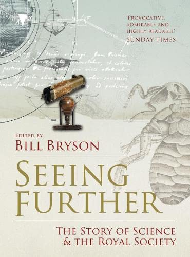 9780007302574: Seeing Further: The Story of Science and the Royal Society