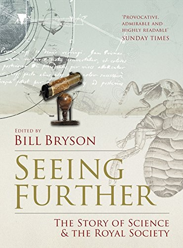 9780007302574: Seeing Further: The Story of Science & the Royal Society