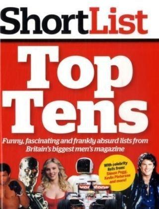 9780007302666: Shortlist Top Tens (Shortlist Magazine)