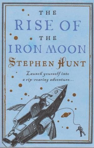 9780007302703: The Rise of the Iron Moon