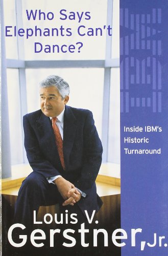 9780007302956: Who Says Elephants Can't Dance?: How I Turned Around IBM