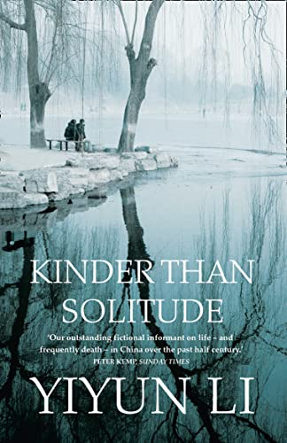 9780007303137: Kinder Than Solitude