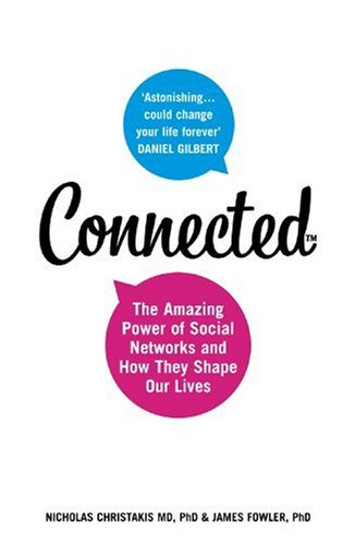 9780007303595: Connected: Amazing Power of Social Networks and How They Shape Our Lives