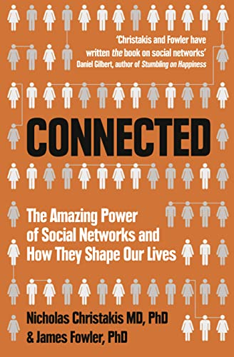 9780007303601: Connected: The Amazing Power of Social Networks and How They Shape Our Lives