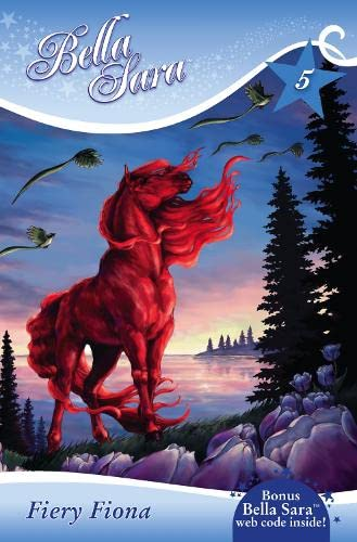 9780007303793: Fiery Fiona (Bella Sara, Book 5)