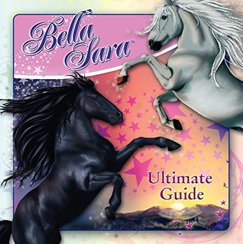9780007303847: The Ultimate Guide (Bella Sara)