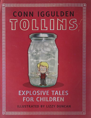 Tollins: Explosive Tales for Children: Conn Iggulden