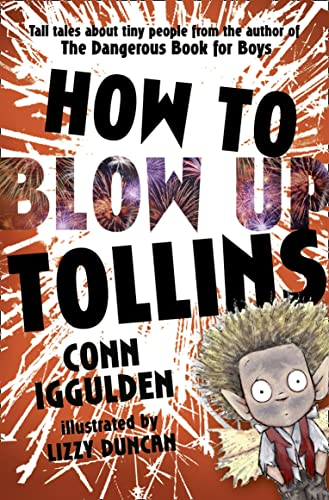 9780007304004: How to Blow Up Tollins