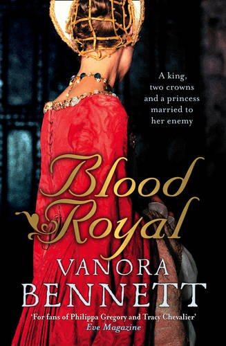 Blood Royal: Vanora Bennett