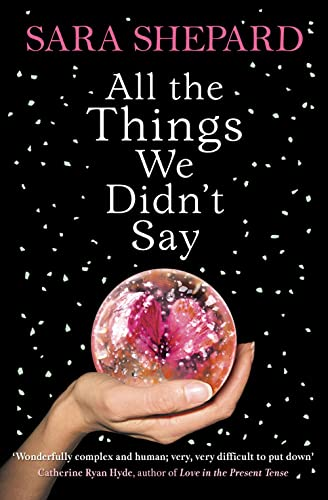 9780007304486: All The Things We Didn't Say
