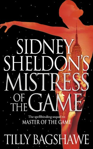 9780007304509: Sidney Sheldon's Mistress of the Game