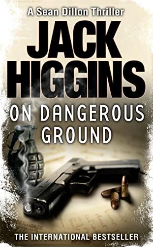 9780007304523: On Dangerous Ground (Sean Dillon Series, Book 3)