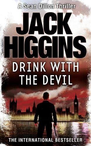 9780007304547: Drink with the Devil (Sean Dillon Series)