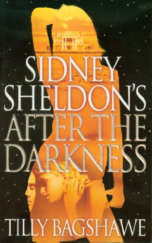 9780007304561: Sidney Sheldon's After the Darkness
