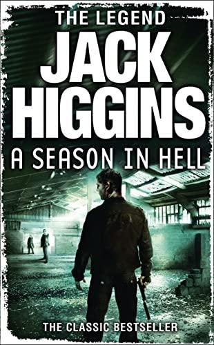 A Season in Hell: Higgins, Jack