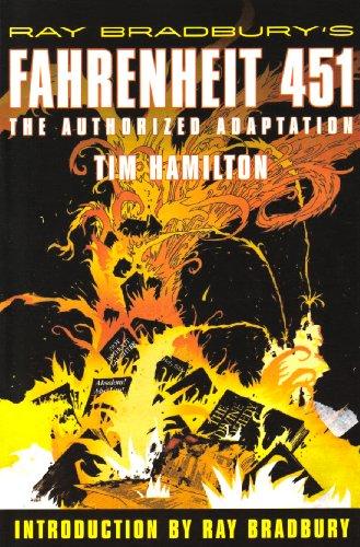 Ray Bradbury's Fahrenheit 451: The Authorized Adaptation: Hamilton, Tim