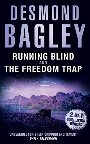Running Blind / The Freedom Trap: AND: Bagley, Desmond