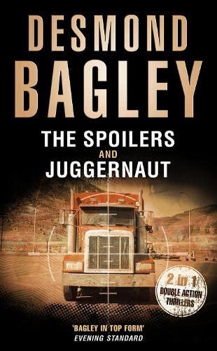 The Spoilers / Juggernaut: Bagley, Desmond