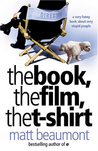 9780007304905: The Book, the Film, the T-Shirt