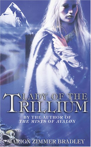 9780007305056: Lady of the Trillium