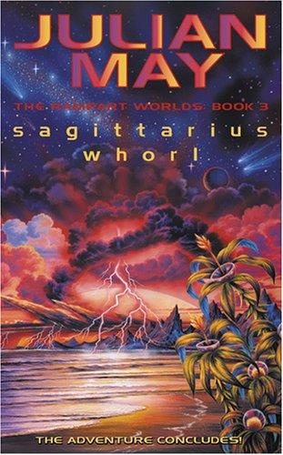 9780007305247: Sagittarius Whorl: Sagittarius Whorl Bk. 3 (Rampart Worlds)