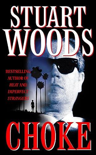 Choke: Stuart Woods