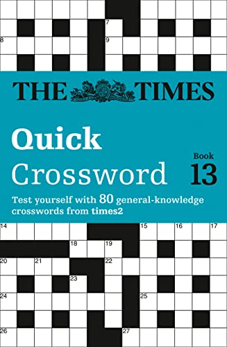 9780007305865: Times Quick Crossword Book 13: 80 General Knowledge Puzzles from The Times 2