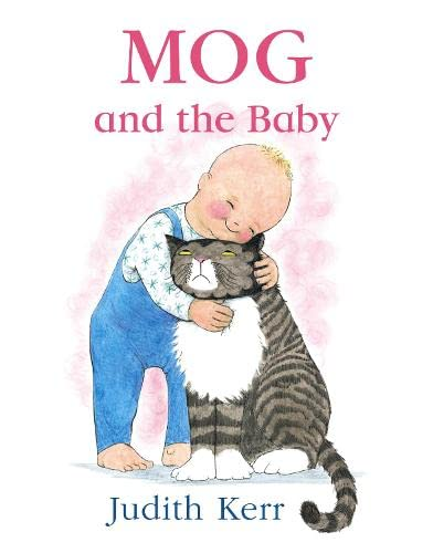Mog and the Baby (Mog Book and: Kerr, Judith