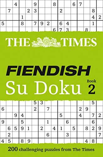 9780007307364: The Times: Fiendish Su Doku Book 2: Bk. 2 (Sudoku Syndication)