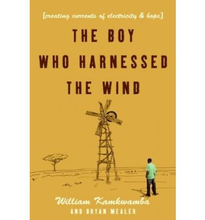 9780007307401: The Boy Who Harnessed The Wind - Creating Currents Of Electricity & Hope