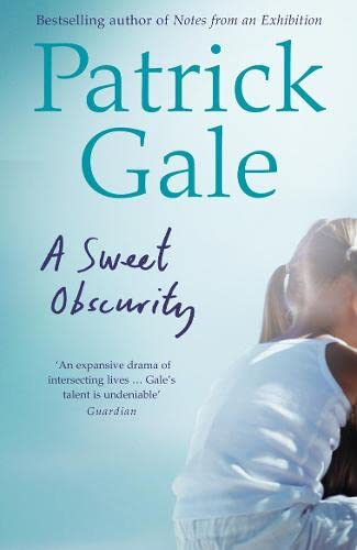 A Sweet Obscurity: Gale, Patrick