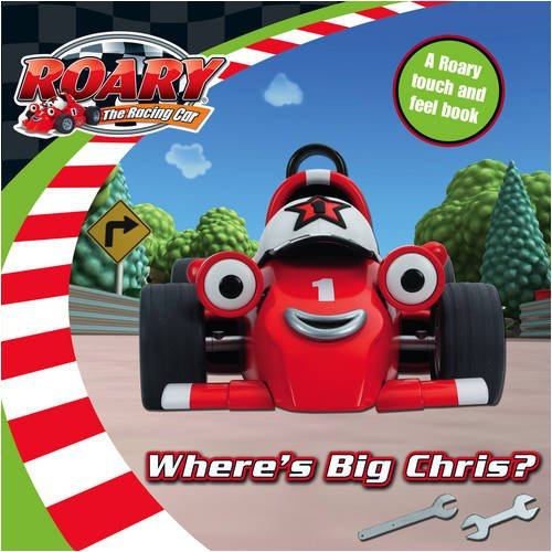 9780007307814: Where's Big Chris?: A Roary Touch and Feel Book (Roary the Racing Car)