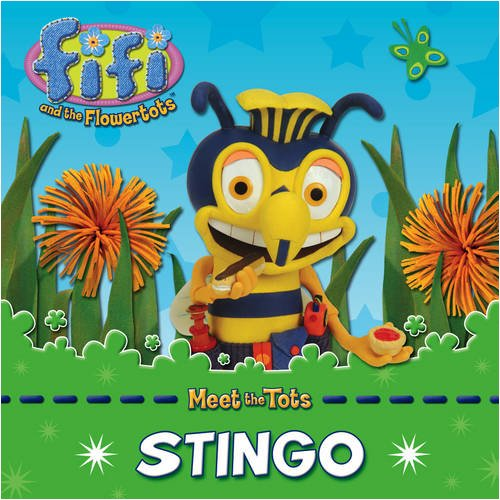 9780007307869: Fifi and the Flowertots ? Stingo: Character Book