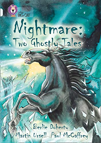 9780007307906: Nightmare: Two Ghostly Tales (Collins Big Cat)