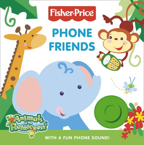 9780007307944: Phone Friends. (Fisher-Price Laugh, Smile and Learn)