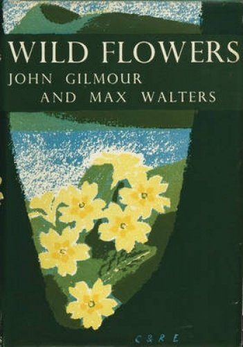9780007308002: Wild Flowers (Collins New Naturalist Library, Book 5)
