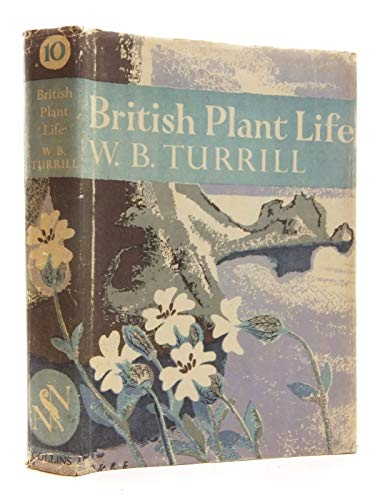9780007308057: British Plant Life (Collins New Naturalist Library, Book 10)