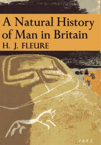 9780007308125: A Natural History of Man in Britain (Collins New Naturalist Library, Book 18)