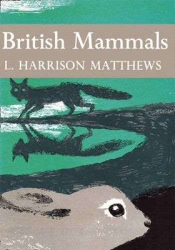 9780007308163: British Mammals (Collins New Naturalist Library, Book 21)