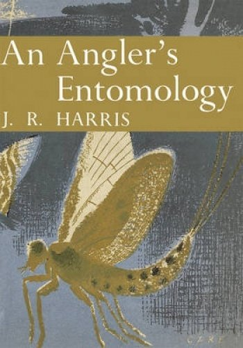 9780007308187: An Angler's Entomology (Collins New Naturalist Library, Book 23)