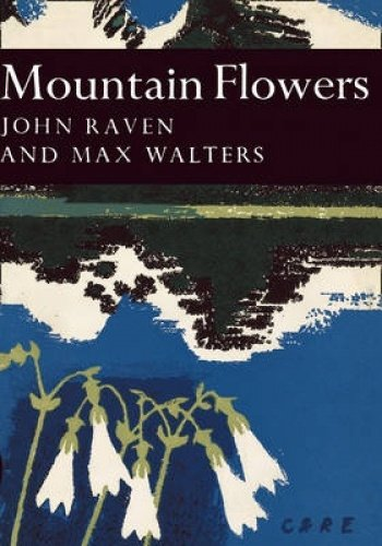 9780007308224: Mountain Flowers (Collins New Naturalist Library, Book 33)
