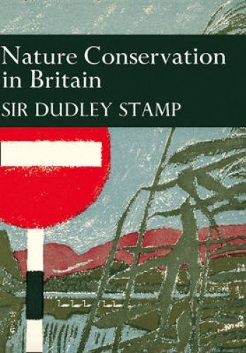 9780007308309: Nature Conservation in Britain (Collins New Naturalist Library, Book 49)