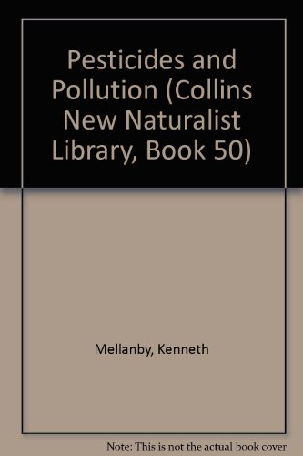 9780007308316: Pesticides and Pollution (Collins New Naturalist Library, Book 50)