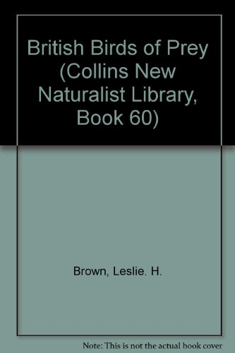 9780007308385: British Birds of Prey (Collins New Naturalist Library, Book 60)