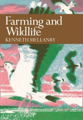 9780007308439: Farming and Wildlife (Collins New Naturalist Library, Book 67)