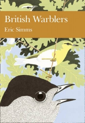9780007308460: British Warblers (Collins New Naturalist Library, Book 71)