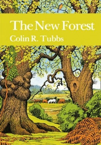 9780007308484: The New Forest (Collins New Naturalist Library, Book 73)