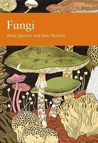 Fungi (Collins New Naturalist Library, Book 96): Spooner, Brian/ Roberts,
