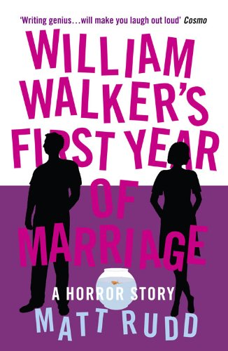 9780007308972: William Walker's First Year of Marriage: A Horror Story