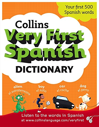 9780007309016: Collins Very First Spanish Dictionary (Collins Primary Dictionaries)